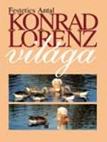 Konrad Lorenz világa